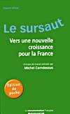 le sursaut vers une nouvelle croissance pour la France, Camdessus