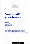 Productivité et croissance, rapports de Messieurs Artuis et Cette